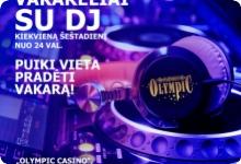 Olympic Casino Gedimino: Šeštadienio Dj vakarai!
