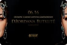 Džordana Butkutė | Olympic Casino Lietuva Gimtadienis!