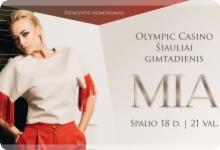 Olympic Casino Šiauliai gimtadienis su MIA