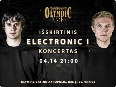 ELECTRONIC I koncertas @ Olympic Casino Akropolis